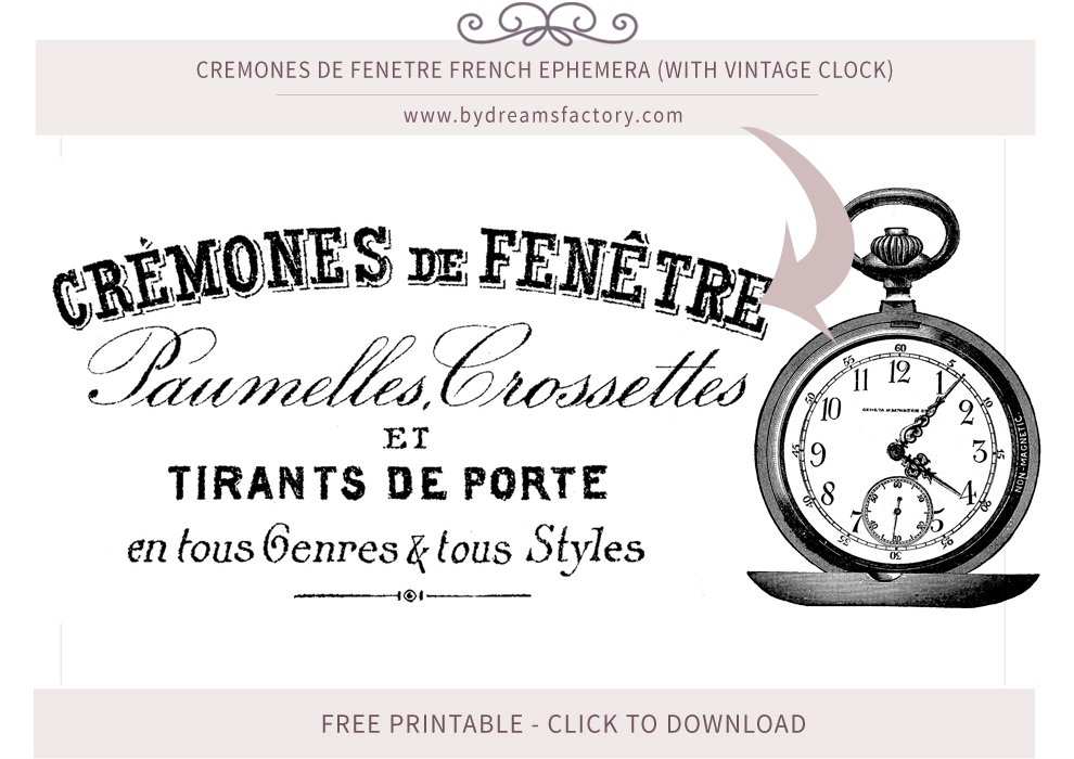 Cremones de Fenetre French ephemera (with vintage clock) - French typography free download www.bydreamsfactory.com