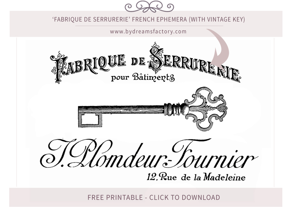 Fabrique de Serrurerie French ephemera (with vintage key) - French typography free download www.bydreamsfactory.com