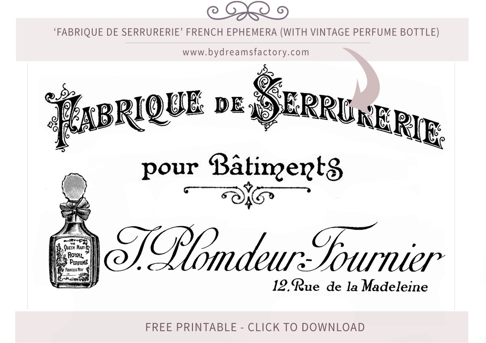 Fabrique de Serrurerie French ephemera (with vintage perfume bottle) - French typography free download www.bydreamsfactory.com