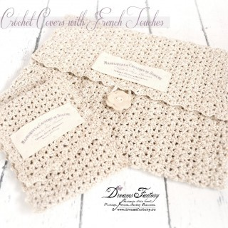 Vintage crochet covers with French touches ♦ Huse vintage crosetate, cu aer frantuzesc
