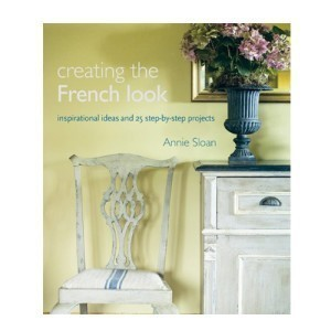 Creating the French Look - Annie Sloan