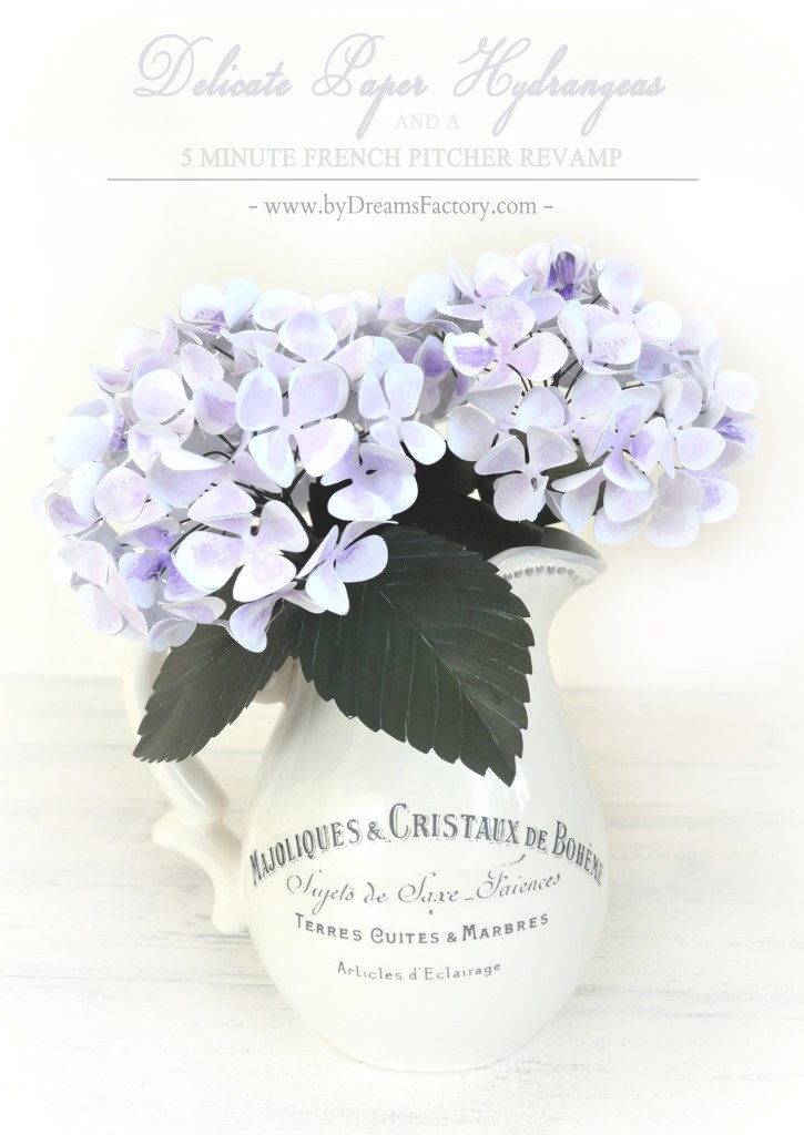 DIY: DELICATE PAPER HYDRANGEAS AND A 5 MINUTE FRENCH PITCHER REVAMP / TUTORIAL: HORTENSII DELICATE DIN HARTIE SI O CARAFA FRANTUZEASCA GATA IN 5 MINUTE