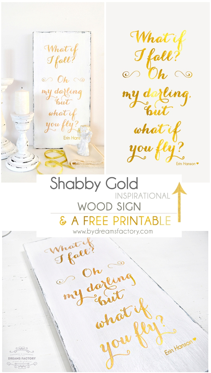 DIY Shabby Gold Inspirational Wood Sign + free printable