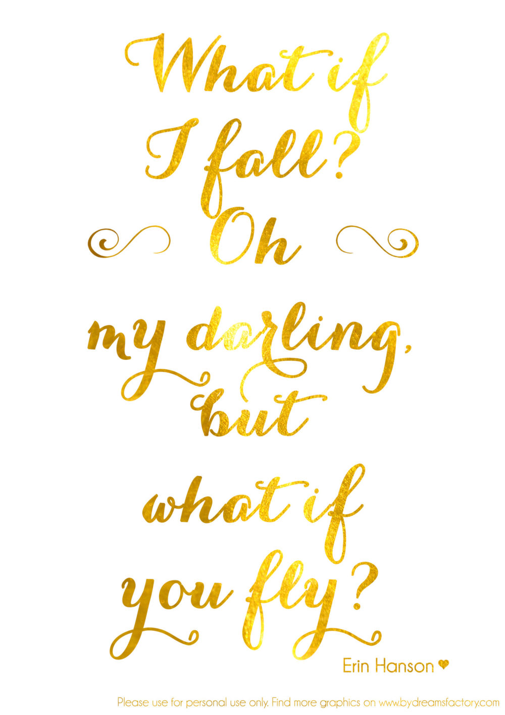 what if i fall printable in metallic gold www.bydreamsfactory.com
