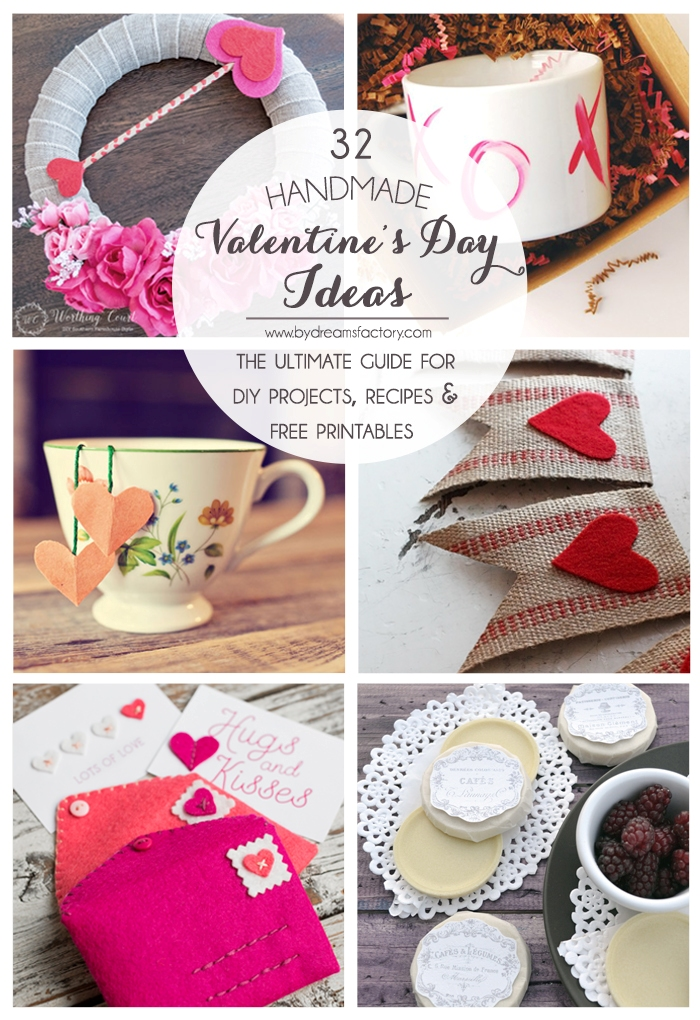 32 Handmade Valentine's Day Ideas | The ultimate guide for DIY projects, recipes & free printables | Dreams Factory