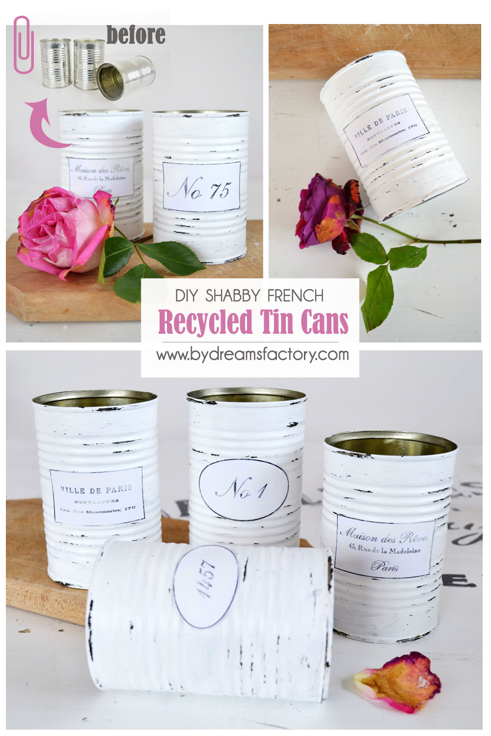 Learn how to make some amazing Shabby French recycled tin cans that you use all around your home. Get organized in a classy way!