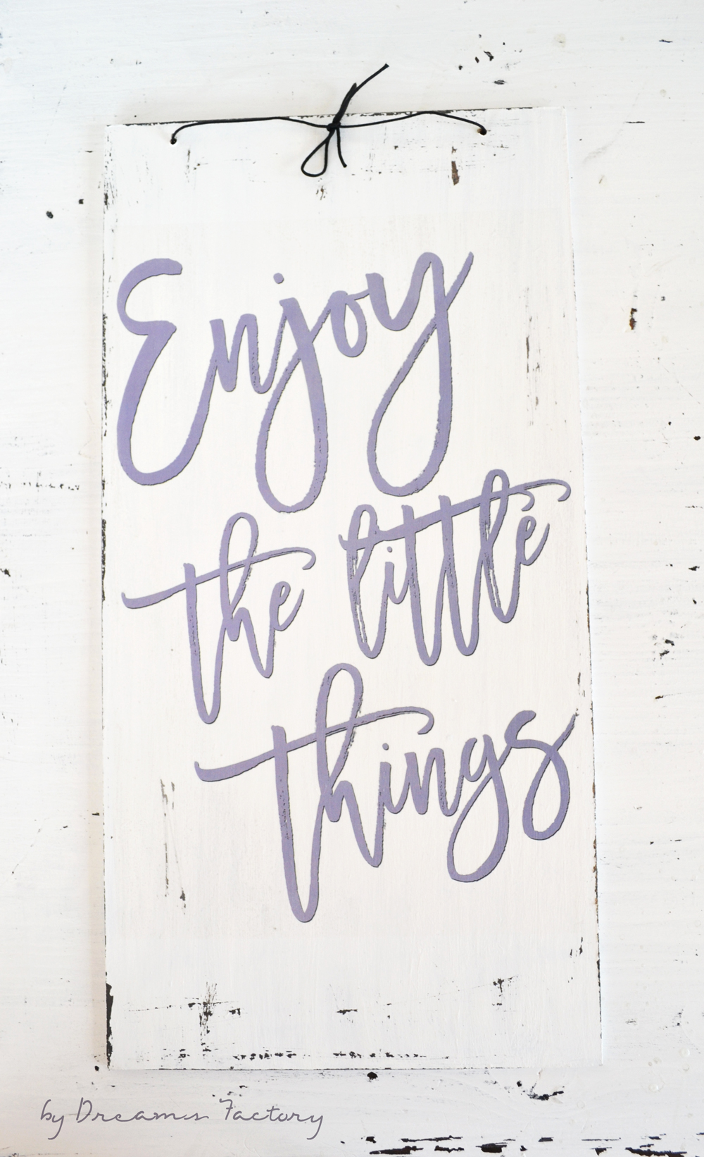 Enjoy the little things sign + free printable | Dreams Factory