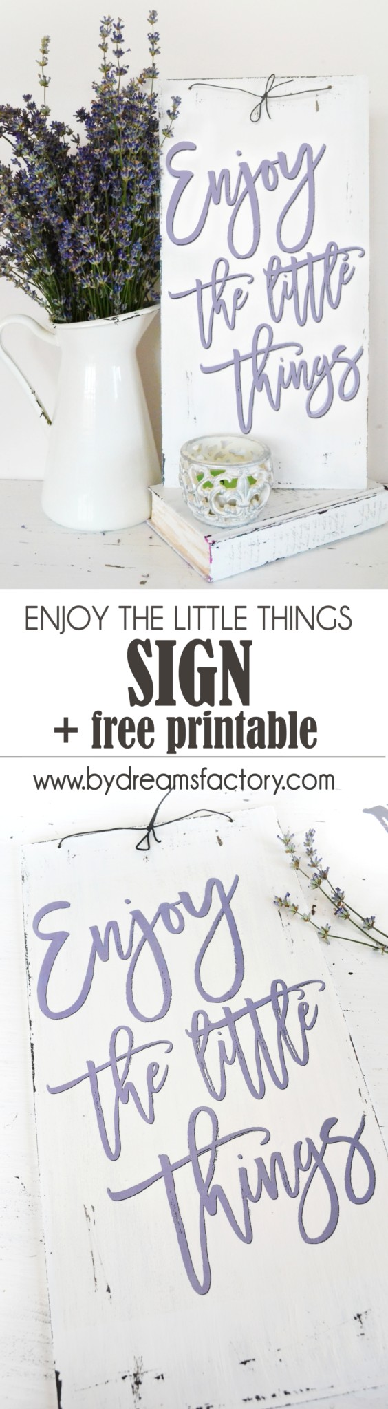 Download the free printable and make an enjoy the little things sign, the perfect reminder to help you slow everything down a little bit and just enjoy the little things | Dreams Factory