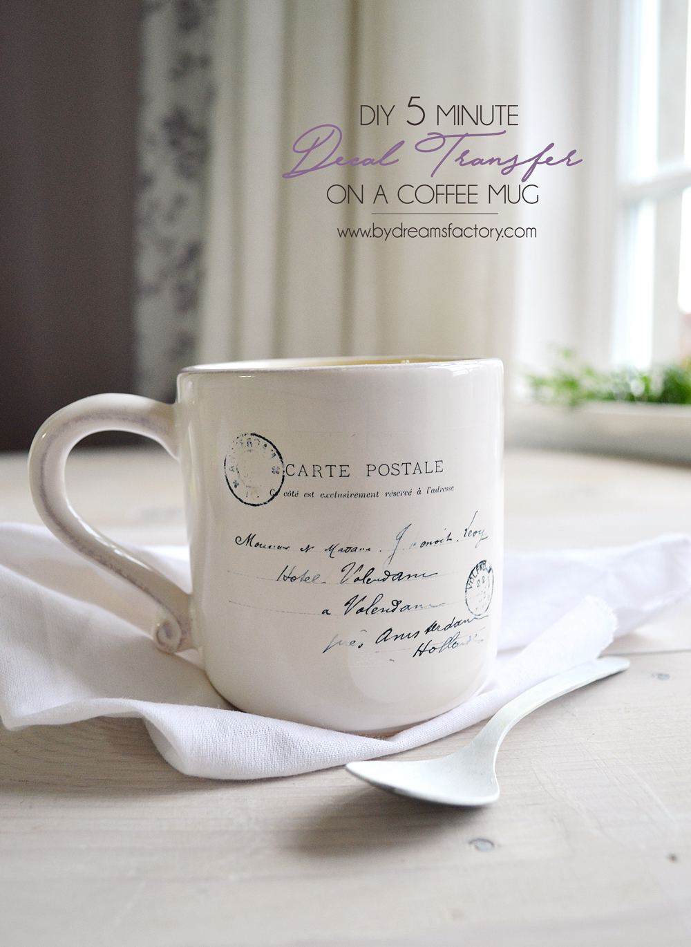 DIY 5 minute decal transfer on a coffee mug - Dreams Factory