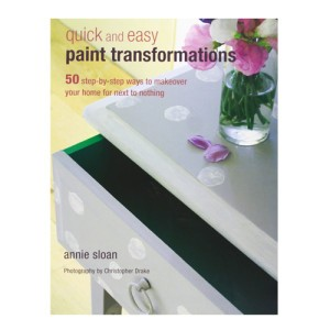 Quick and Easy Paint Transformations - Annie Sloan copy